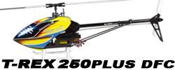 T-REX 250 PLUS DFC
